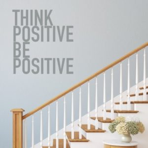 Adesivo Murale Think positive be positive