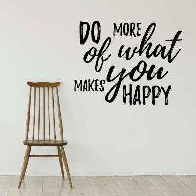 Adesivo Murale Do More of What Makes You Happy (2)