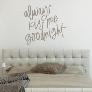 Adesivo Murale Always Kiss Me Goodnight (4)