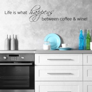 Adesivo Murale Life is what Happens Between Coffee & Wine