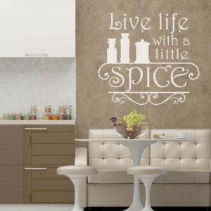 Adesivo Murale Live Life With a Little Spice