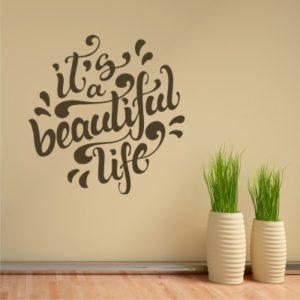 Adesivo Murale Beautiful Life