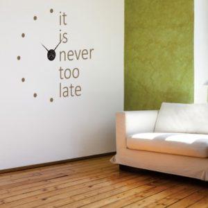 Adesivo Murale Never Too Late