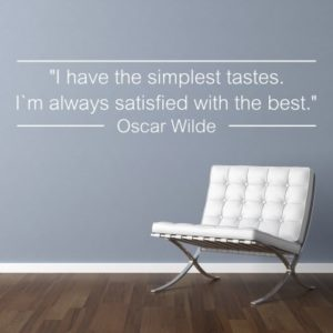 Adesivo Murale Simplest Tastes Oscar Wilde