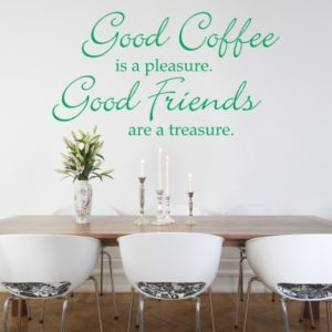 Adesivo Murale Good Coffee Good Friends