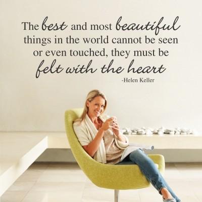 Adesivo Murale The Best Things Felt With the Heart Helen Keller
