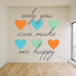 Adesivo Murale Only you can make me happy