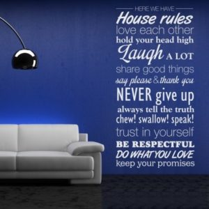 Adesivo Murale Here We Have House Rules