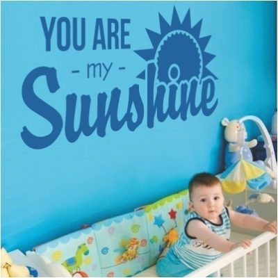 Adesivo Murale You Are My Sunshine