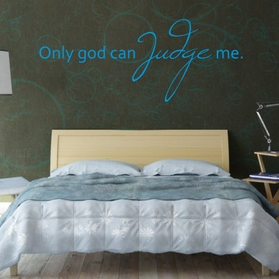Adesivo Murale Only God Can Judge Me