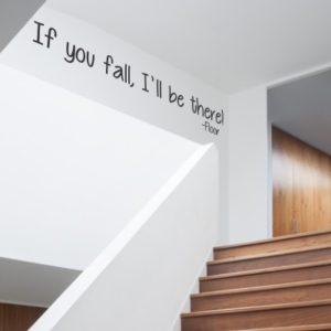 Adesivo Murale If You Fall