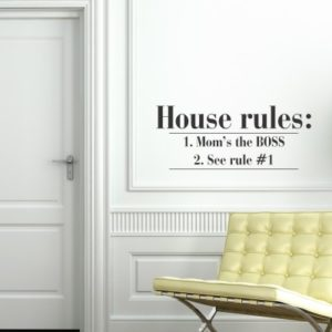 Adesivo Murale House Rules Moms the Boss