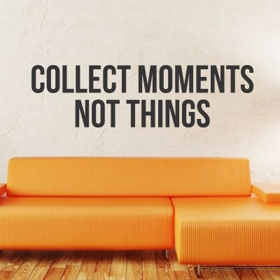 Adesivo murale Collect Moments Not Things